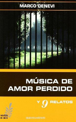 Musica de amor perdido y otros relatos