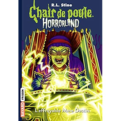 Horrorland, Tome 10: L'effroyable Mme Destin
