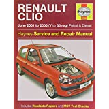 Renault Clio Petrol and Diesel Service and Repair Manual: 2001 to 2005 (Haynes Service and Repair Ma by A.K. Legg (2007-08-02)