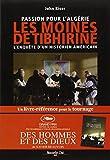 Passion pour l'Algérie, les moines de Tibhirine (Prix des libraires Siloë 2006). L'enquête d'un historien américain