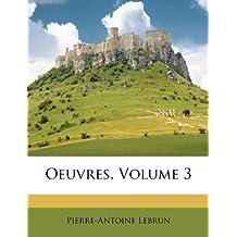 Oeuvres, Volume 3