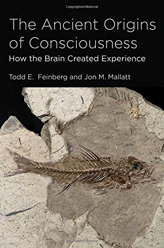 Ancient Origins of Consciousness (The Ancient Origins of Consciousness)