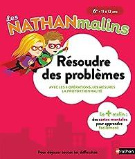 Maths 6e : Résoudre des problèmes - Nathan Malins 11/12 ans par Isabelle Petit-Jean