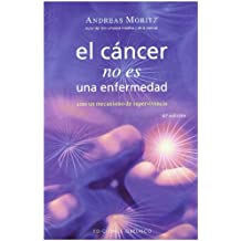 El Cancer No Es una Enfermedad!: El Cancer Es un Mecanismo de Supervivencia = Cancer Is Not a Disease! (SALUD Y VIDA NATURAL)