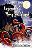 Legend of Monster Island (Monster Moon Book 3) (English Edition)