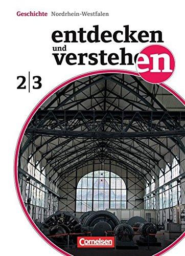 Entdecken und verstehen - Nordrhein-Westfalen: Band 2/3: 7./8. Schuljahr - Vom Zeitalter der Entdeckungen bis zum Ersten Weltkrieg: Schülerbuch