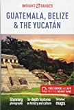 Insight Guides Guatemala, Belize & The Yucatan