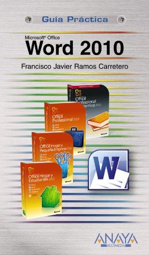 Word 2010 (Guías Prácticas) por Francisco Javier Ramos Carretero