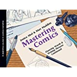 Mastering Comics: Drawing Words & Writing Pictures, Continued