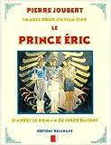 Prince Eric Images pour un Film Fixe
