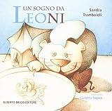 libro Un sogno da leoni