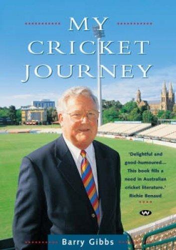 My Cricket Journey por Barry Gibbs