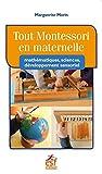 Tout Montessori en maternelle - Mathématiques, sciences, développement sensoriel