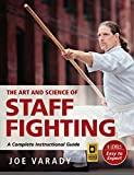 #3: The Art and Science of Staff Fighting: A Complete Instructional Guide