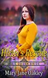 Mail Order Bride: Hazel's rescue: A Historical Western Romance  (English Edition)