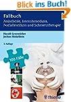 Fallbuch Anästhesie, Intensivmedizin...