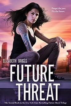 Future Threat (Future Shock) by [Briggs, Elizabeth]