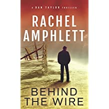 Behind the Wire (Dan Taylor)