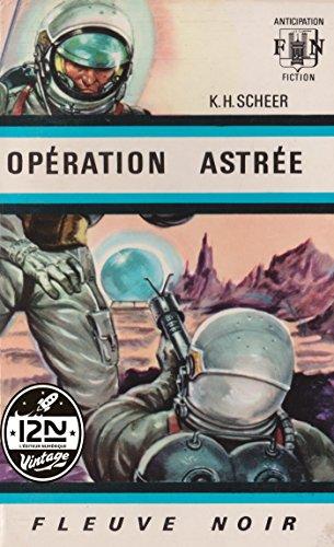 Perry Rhodan n°01 - Opération Astrée par Clark DARLTON