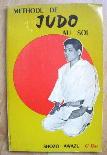 Méthode de Judo au sol par Shozo Awazu