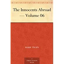 The Innocents Abroad — Volume 06 (English Edition)