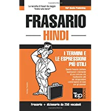 Frasario Italiano-Hindi e mini dizionario da 250 vocaboli