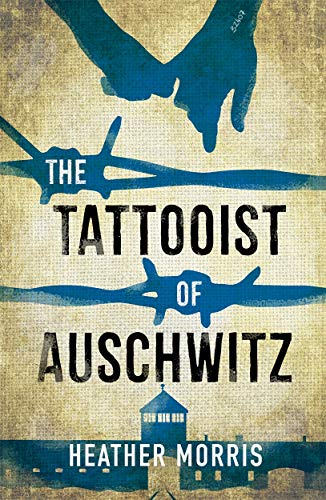 The Tattooist of Auschwitz: YA edition por Heather Morris