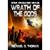 Wrath of the Gods (Star Crusades Nexus Book 8)