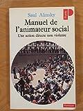 Manuel de l'animateur social - Une action directe non violente
