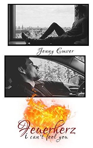 Feuerherz: i can't feel you (Herz-Reihe 2) von [Emver, Jenny]