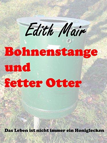 Buchseite und Rezensionen zu 'Bohnenstange und fetter Otter' von Edith Mair
