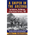 A Sniper in the Arizona: 2nd Battalion, 5th Marines in the Arizona Territory, 1967