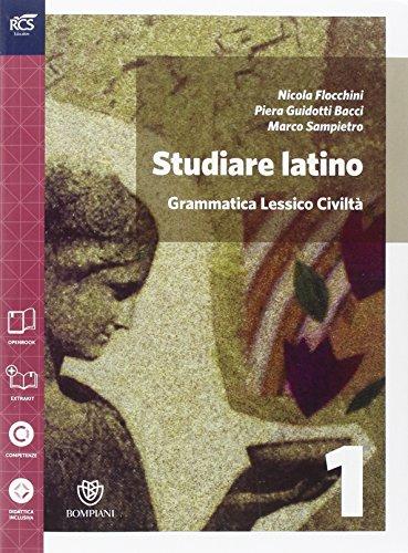 Studiare latino. Esercizi. Repertori lessicali. Per le Scuole superiori. Con espansione online: 1