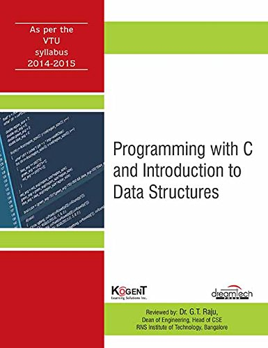 Programming with C and Introduction to Data Structures, (As per 2014 -...