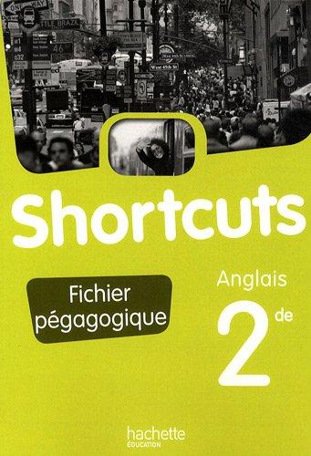 Anglais 2e Shortcuts : Fichier pédagogique