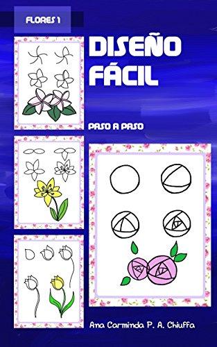 Diseño Fácil - Flores 1 por Ana Carminda P. A.  Chiuffa