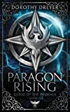 Paragon Rising (Curse of the Phoenix, Band 2)