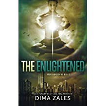 The Enlightened (Mind Dimensions Book 3) (Volume 3) by Dima Zales (2015-04-28)