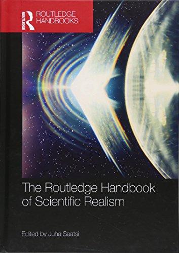 The Routledge Handbook of Scientific Realism (Routledge Handbooks in Philosophy)