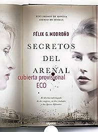 Secretos del Arenal par Félix G. Modroño