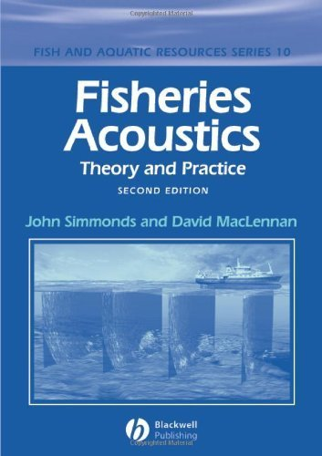 Fisheries Acoustics: Theory and Practice (Fish and Aquatic Resources) by John Simmonds (2006-01-23)