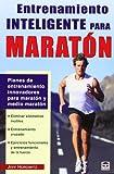 Entrenamiento Inteligente Para Maratón (Atletismo (tutor))