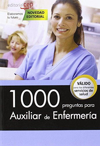 1000 preguntas para Auxiliar de Enfermería por VV.AA.