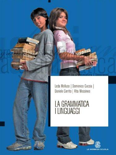 Gil. La grammatica i linguaggi. Volume unico. Per le Scuole superiori. Con CD-ROM