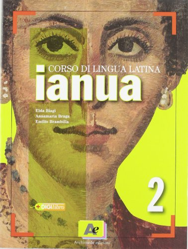 Ianua. Per i Licei e gli Ist. magistrali. Con espansione online: 2