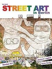 """""""Street Art in Berlin"""" von Kai Jakob gehört seit vielen Jahren zu den absoluten Topsellern unter den Berlin-Bildbänden. Schon bald nach Erscheinen der ersten Ausgabe im Jahr 2008 entwickelte sich das Buch zu der bestverkauften Publikation über die Be..."""