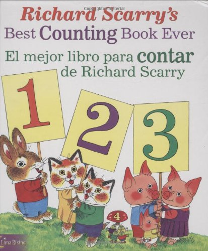 Richard Scarry's Best Counting Book Ever / El Mejor Libro Para Contar de Richard Scarry