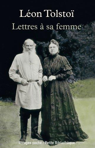 Lettres à sa femme par Léon Tolstoï