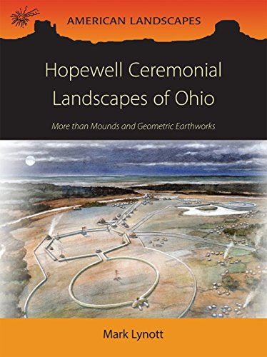hopewell-ceremonial-landscapes-of-ohio-more-than-mounds-and-geometric-earthworks-american-landscapes