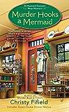 Murder Hooks a Mermaid (Haunted Souvenir Shop, Band 2)